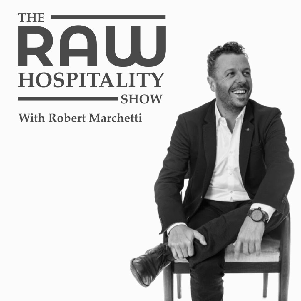 The-Raw-Hospitality-Show-Robert-Marchetti